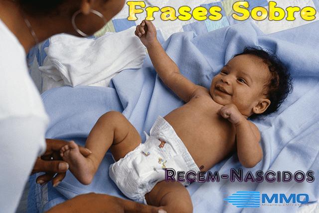 Frases Sobre Recém Nascidos